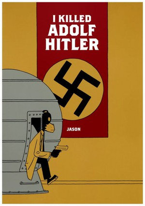 I Killed Adolf Hitler poster