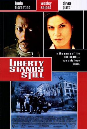 Liberty Stands Still poster