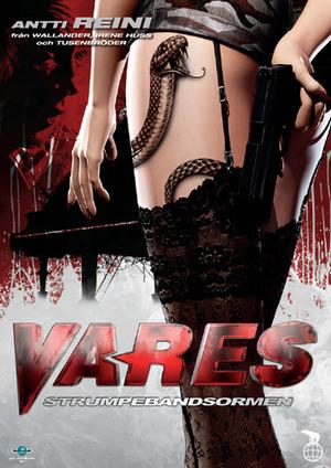 Vares - Strumpebandsormen poster