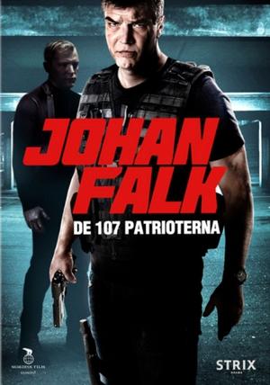 Johan Falk - De 107 patrioterna poster