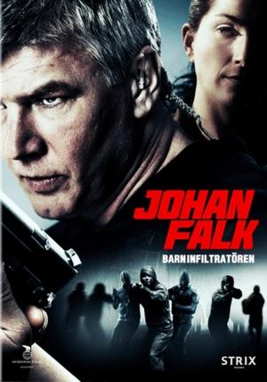 Johan Falk - Barninfiltratören poster