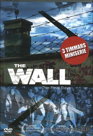 När muren föll - De sista dagarna poster