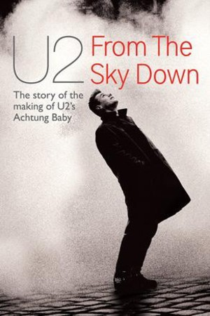 U2: From the Sky Down poster