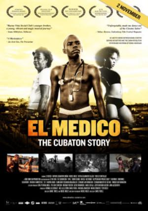 El Médico - the Cubaton Story poster