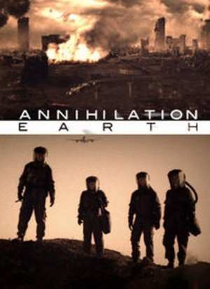 Annihilation Earth poster