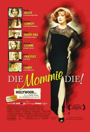 Die, Mommie, Die! poster