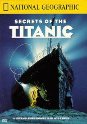 National Geographic - Titanics hemlighet poster