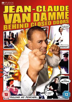 Jean Claude Van Damme: Behind Closed Doors poster