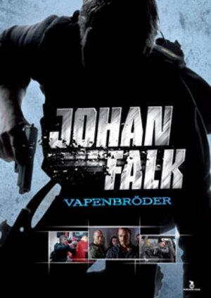 Johan Falk - Vapenbröder poster