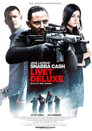 Snabba cash – Livet deluxe poster