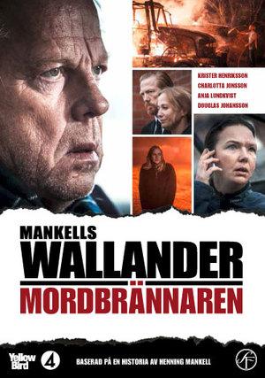Wallander - Mordbrännaren poster