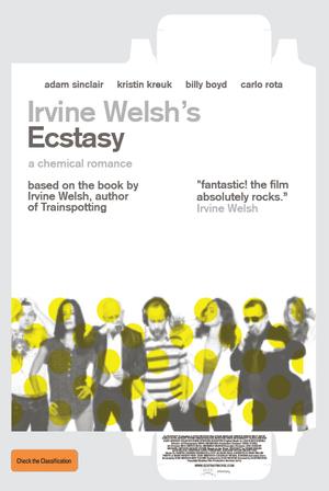 Irvine Welsh's Ecstasy poster