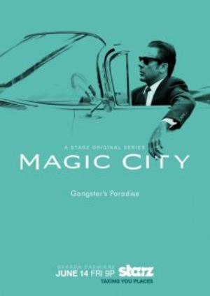 Magic City poster