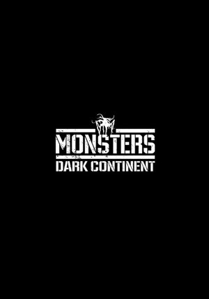 Monsters: Dark Continent poster