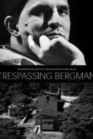Trespassing Bergman poster
