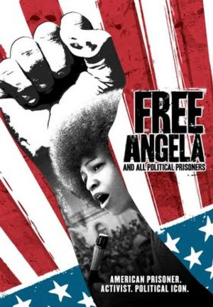 Free Angela & All Political Prisoners poster